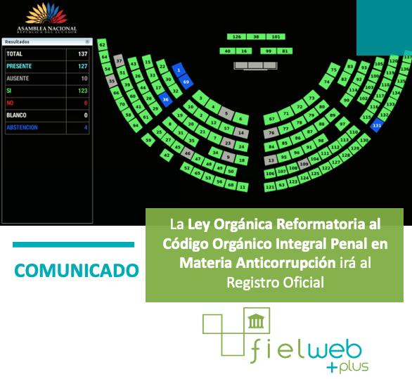 La Ley Orgánica Reformatoria al Código Orgánico Integral Penal en Materia Anticorrupción irá al Registro Oficial