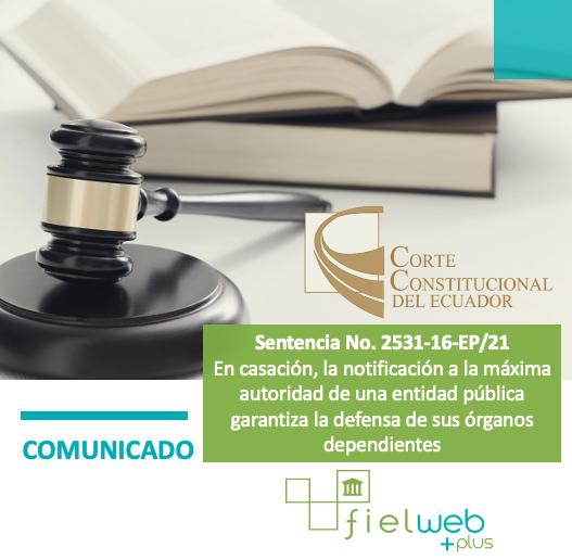Sentencia No. 2531-16-EP/21